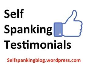 Self Spanking Testimonials